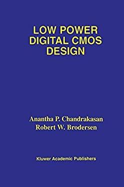 Low Power Digital CMOS Design 9780792395768