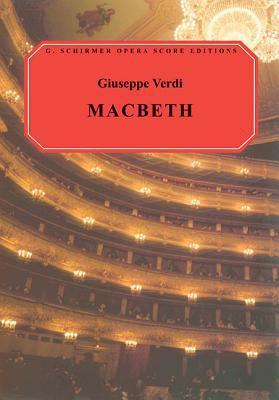 Macbeth: Vocal Score - Giuseppe, Verdi / Verdi, Giuseppe