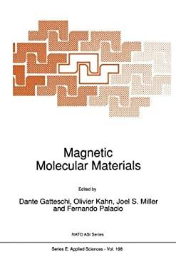 Magnetic Molecular Materials 9780792312437