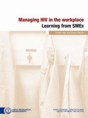 Managing HIV in the Workplace: Learning from SMEs 9780796921611