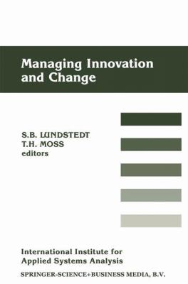 Managing Innovation and Change 9780792300793