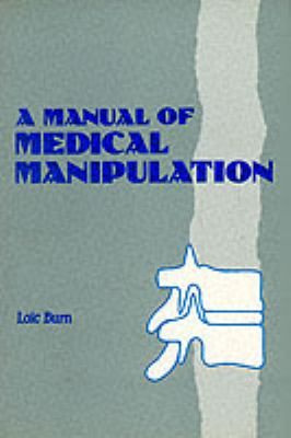 Manual of Medical Manipulation 9780792388395