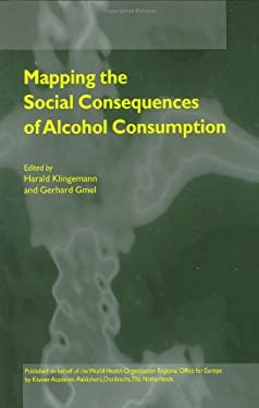 Mapping the Social Consequences of Alcohol Consumption 9780792367406