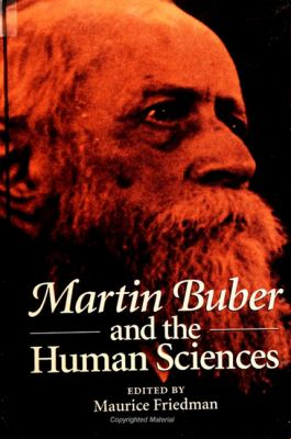 Martin Buber and Human Sciences 9780791428764