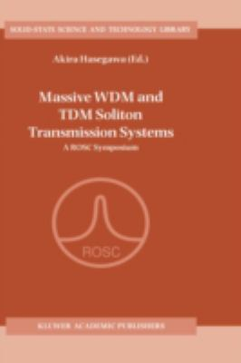 Massive Wdm and Tdm Soliton Transmission Systems 9780792365174