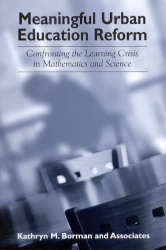 Meaningful Urban Education Reform: Confronting the Learning Crisis in Mathematics and Science 9780791463307
