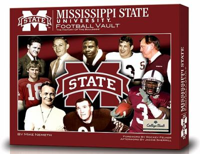 Mississippi State University Football Vault: The History of the Bulldogs