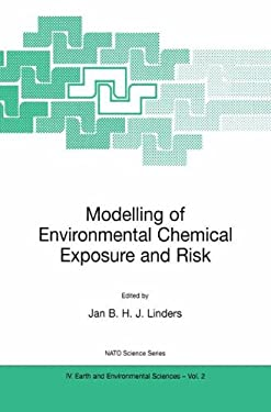 Modelling of Environmental Chemical Exposure and Risk 9780792367758