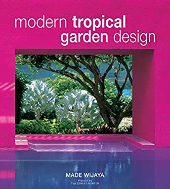 Modern Tropical Garden Design 9780794650384