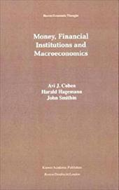 Money, Financial Institutions and Macroeconomics