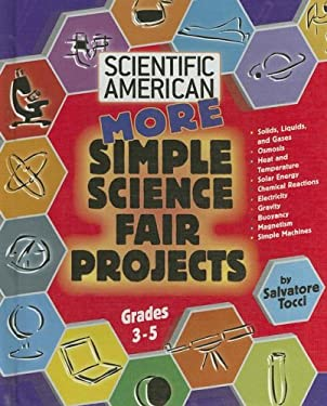 More Simple Science Fair Projects: Grades 3-5 9780791090558
