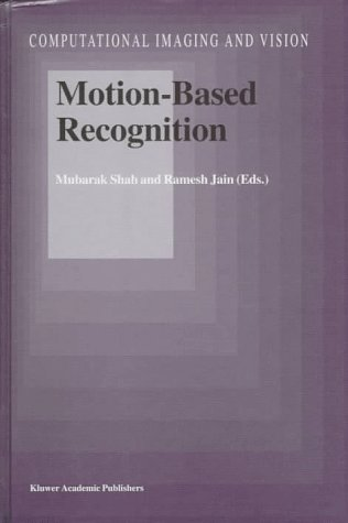 Motion-Based Recognition 9780792346180