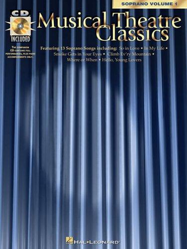 Musical Theatre Classics: Soprano, Volume 1 9780793562336