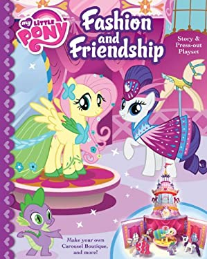 My Little Pony Fashion and Friendship Storybook and Press Outs 9780794427887