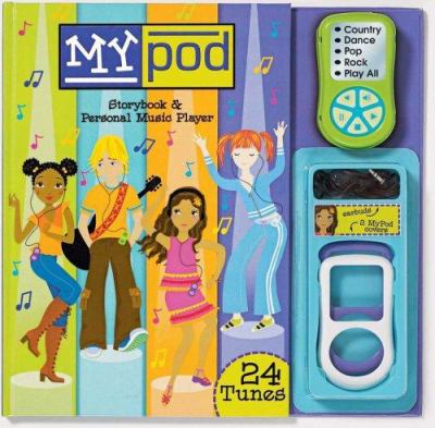 My Pod Storybook & Personal Music Player [With Music Player, Ear Buds, 2 Snap-On Covers] 9780794411305