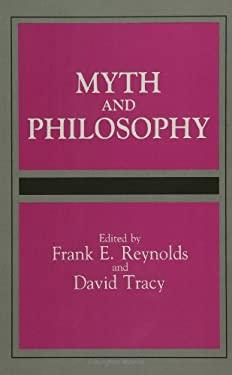 Myth and Philosophy 9780791404188
