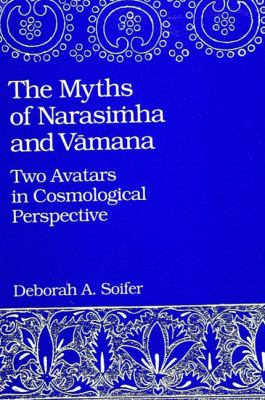 Myths of Narasimha/Vaman: Two Avatars in Cosmological Perspective