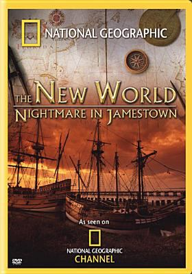 National Geographic: Beyond the Movie - The New World Nightmare in Jamestown 9780792292500