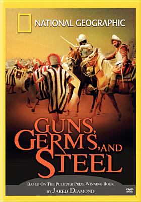 National Geographic: Guns, Germs & Steel 9780792292555