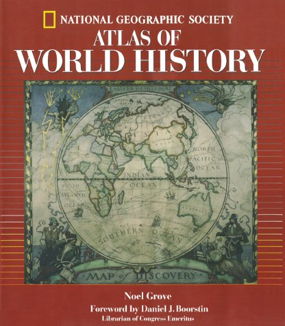 National Geographic Atlas of World History 9780792270485