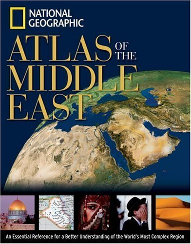 National Geographic Atlas of the Middle East 9780792250661
