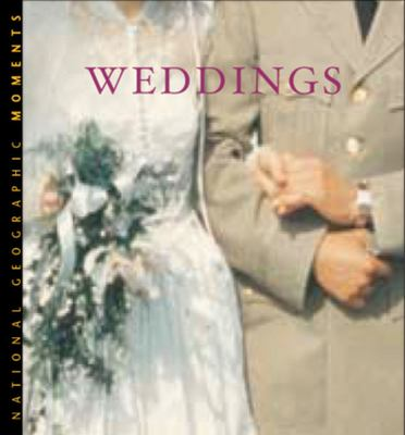 National Geographic Moments: Weddings 9780792261858
