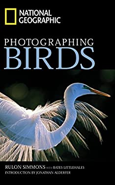 National Geographic Photographing Birds 9780792254843