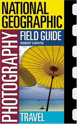 National Geographic Photography Field Guide: Travel 9780792295051