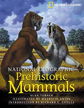 National Geographic Prehistoric Mammals 9780792269977