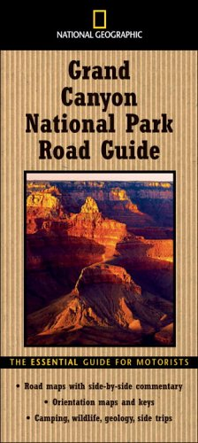 National Geographic Road Guide to Grand Canyon National Park 9780792266426