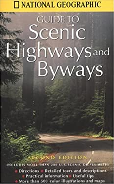 National Geographic's Guide to Scenic Highways and Byways: Second Edition 9780792274681