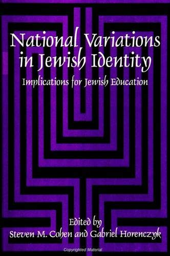 National Variations in Jewish Identity: Implications for Jewish Education 9780791443729