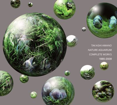 Nature Aquarium: Complete Works 1985-2009 9780793806492