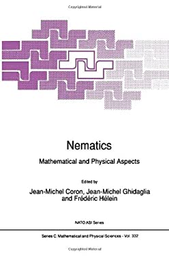 Nematics: Mathematical and Physical Aspects 9780792311133