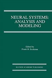 Neural Systems: Analysis and Modeling