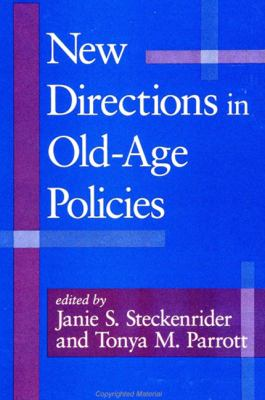 New Directions in Old-Age Policies 9780791439142