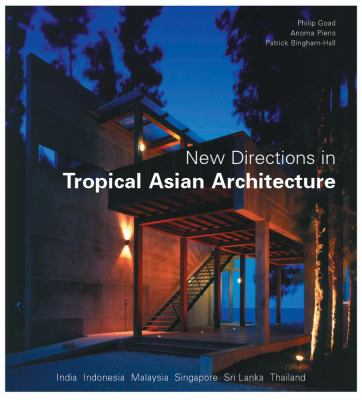 New Directions in Tropical Asian Architecture 9780794603182