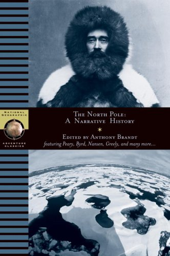 North Pole: A Narrative History 9780792274117