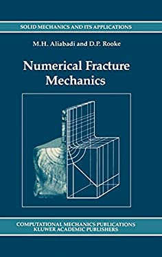 Numerical Fracture Mechanics 9780792311751