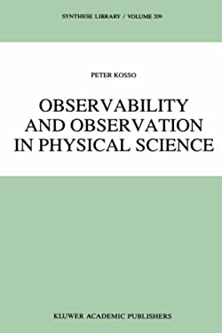Observability and Observation in Physical Science 9780792303893