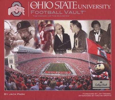 Ohio State University Football Vault: The History of the Buckeyes 9780794824235