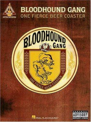 One Fierce Beer Coaster Bloodhound Gang 9780793587780