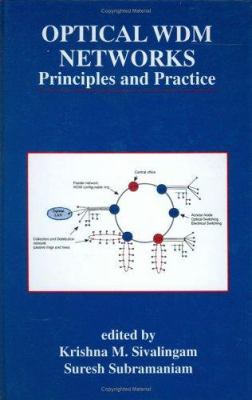 Optical Wdm Networks: Principles and Practice 9780792378259