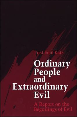 Ordinary People/Ex Evil: A Report on the Beguilings of Evil 9780791414422
