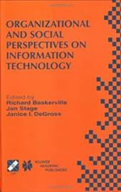 Organizational and Social Perspectives on Information Technology 3172434