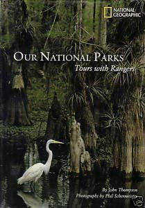 Our National Parks: Tours with Rangers