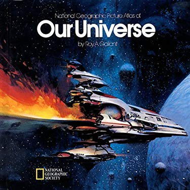 Our Universe: National Geographic Picture Atlas 9780792227311