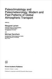 Paleoclimatology and Paleometeorology: Modern and Past Patterns of Global Atmospheric Transport 3165335