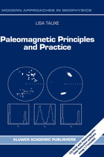 Paleomagnetic Principles and Practice 9780792352587