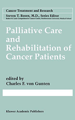 Palliative Care and Rehabilitation of Cancer Patients 9780792385257